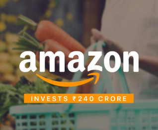 Amazon invests ₹240 crore in its India food retail business